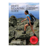 White Mountain Guide: AMC Comprehensive Guide to Hiking Trails in the White Mountain National Forest, 30th Edition by Steven D. Smith