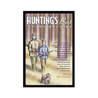 Hunting's Best Short Stories edited by Paul D. Staudohar
