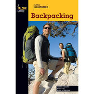 Basic Illustrated Backpacking by Harry Roberts, Russ Schneider & Lon Levin