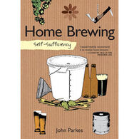 Self-Sufficiency: Home Bewing by John Parkes