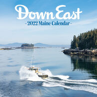 Maine: Down East 2022 Wall Calendar by Editors of Down East