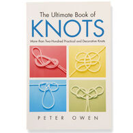 The Ultimate Book of Knots by Peter Owen