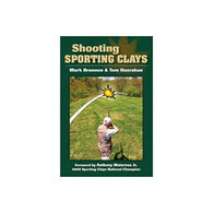 Shooting Sporting Clays by Mark Brannon & Tom Hanrahan