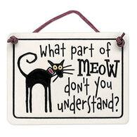 "Spooner Creek Designs ""What Part of Meow"" Mini Charmer Tile"