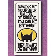 """Spooner Creek """"Be Batman"""" Magnet"""