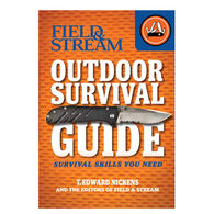 Field & Stream Outdoor Survival Guide: Survival Skills You Need By T. Edward Nickens