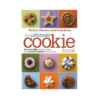 Ultimate Cookie Book by Better Homes & Gardens