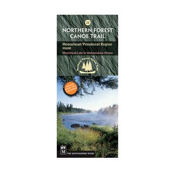 Northern Forest Canoe Trail #11 - Moosehead/Penobscot Region: Maine
