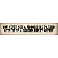 High Cotton Words Of Wisdom Sign - Motorcycle Parked