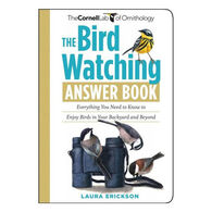 The Bird Watching Answer Book by Laura Erickson
