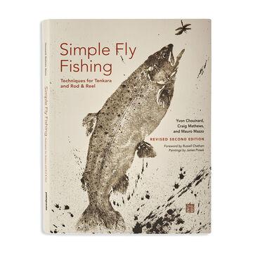 Simple Fly Fishing: Techniques for Tenkara and Rod & Reel by Yvon Chouinard, Craig Mathews & Mauro Mazzo
