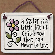 "Spooner Creek ""A Sister Little Bit Of Childhood"" Mini Charmer Tile"