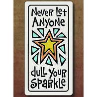 "Spooner Creek ""Dull Your Sparkle"" Magnet"