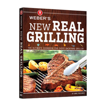 Webers New Real Grilling Cookbook