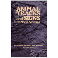 Animal Tracks & Signs Of North America by Richard P. Smith