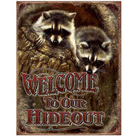 Desperate Enterprises Welcome To Our Hideout Tin Sign