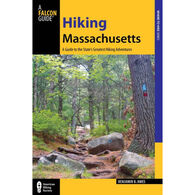 Hiking Massachusetts: A Guide To The State's Greatest Hiking Adventures, 2nd Edition by Benjamin Ames