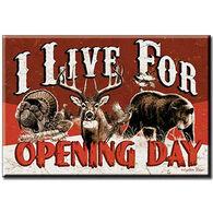 Desperate Enterprises Live For Opening Day Magnet