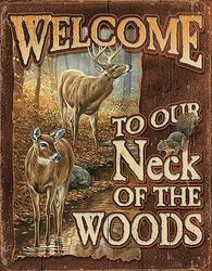 Wild Wings Welcome To Our Neck Of The Woods Sign