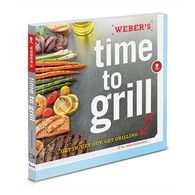 Weber Time to Grill Cookbook