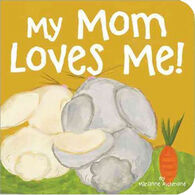 My Mom Loves Me! Board Book by Marianne Richmond