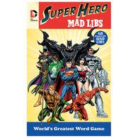 DC Comics Super Hero Mad Libs by Roger Price & Leonard Stern