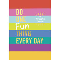 Do One Fun Thing Every Day: An Awesome Children's Journal by Robie Rogge & Dian G. Smith