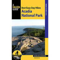 Best Easy Day Hikes: Acadia National Park - 3rd Edition by Dolores Kong & Dan Ring