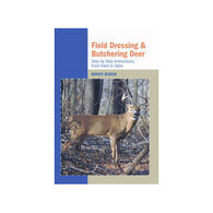 Field Dressing and Butchering Deer by Monte Burch