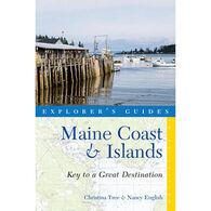 Explorer's Guide Maine Coast & Islands: Key to a Great Destination by Christina Tree & Nancy English