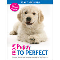 From Puppy to Perfect by Janet Menzies