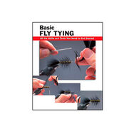 Basic Fly Tying: All The Skills and Tools You Need To Get Started By Jon Rounds, John Mckim, Michael D. Radencich & Wayne Luallen