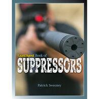 Gun Digest Book of Suppressors by Patrick Sweeney