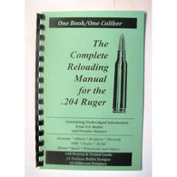Loadbooks USA The Complete Reloading Manual for the .204 Ruger