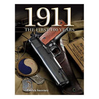 1911: The First 100 Years by Patrick Sweeney