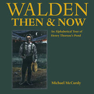 Walden Then & Now By Michael McCurdy