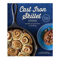 The Cast Iron Skillet Cookbook, 2nd Edition: Recipes for the Best Pan in Your Kitchen By Sharon Kramis & Julie Kramis Hearne
