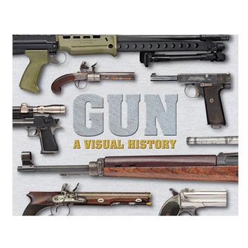 Gun: A Visual History By DK Publishing