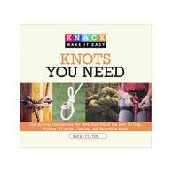 Knack Knots You Need by Buck Tilton