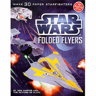 Klutz Star Wars Folded Flyers Craft Kit by Pat Murphy, Ben Harper & The Scientists of Klutz Labs