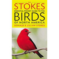 The Stokes Essential Pocket Guide To The Birds Of North America By Donald Stokes & Lillian Stokes