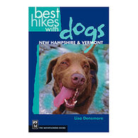 Best Hikes with Dogs: New Hampshire and Vermont by Lisa Densmore