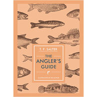 The Angler's Guide by T. F. Salter