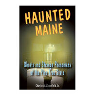 Haunted Maine by Charles A. Stansfield Jr.