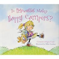 Do Princesses Make Happy Campers? by Carmela LaVigna Coyle