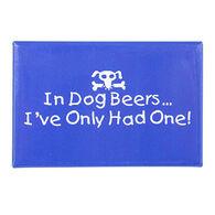 Entertain Ya Mania In Dog Beers Magnet