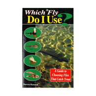 Which Fly Do I Use By Darren Banasch