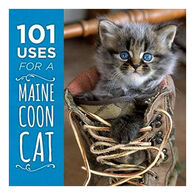 101 Uses for a Maine Coon Cat by Down East Books