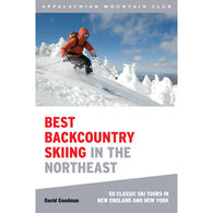 Best Backcountry Skiing in the Northeast: 50 Classic Ski and Snowboard Tours in New England and New York by David Goodman