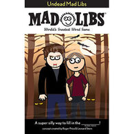 Undead Mad Libs by Roger Price & Leonard Stern